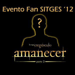 Amanecer Parte 2 en Sitges 2012