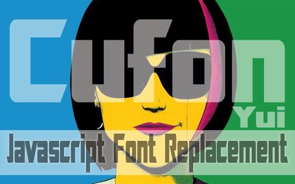 Penggunaan Javascript Font Replacement (Cufon)