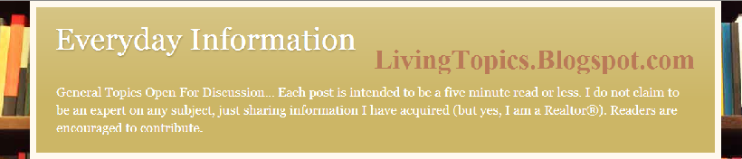 Everyday Information from LivingTopics.Blogspot.com