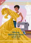 Mein Buch: Meine Nähmaschine und ich