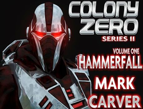 http://www.amazon.com/Colony-Zero-II-1-Hammerfall-ebook/dp/B00NXF7232/ref=sr_1_1?ie=UTF8&qid=1411751526&sr=8-1&keywords=colony+zero+hammerfall