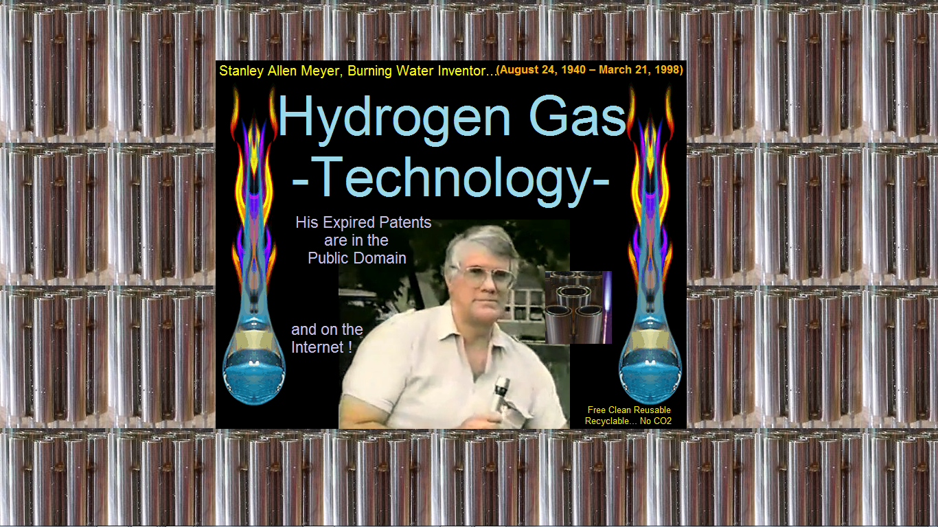 Stanley Allen Meyer Free Hydrogen Gas Resource  WFC Water Fuel Cell hho Burning Water