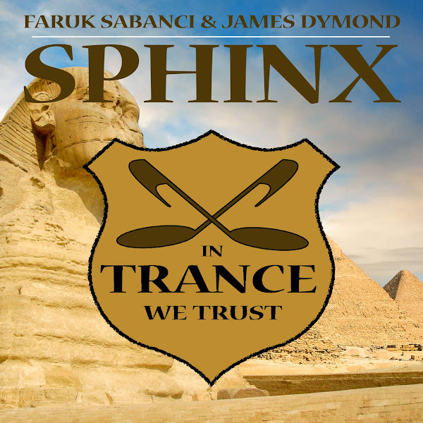 Faruk Sabanci & James Dymond - Sphinx - Single Cover