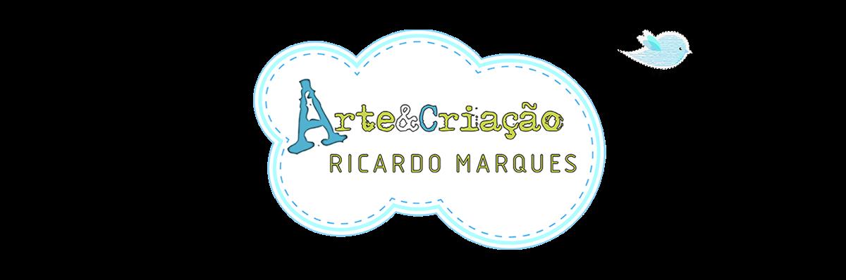 Ricardo Marques - Arte&Criação