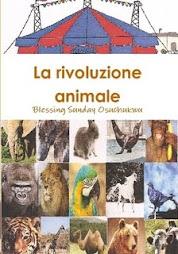 """Libro n° 5 """"La rivoluzione animale""""  @  €5,00"""
