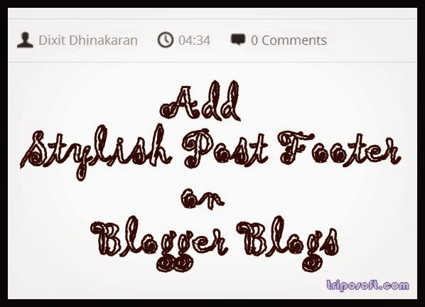 Add Stylish Post Footer On Blogger Blogs