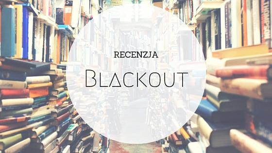 Blackout, ksiażka, recenzja, Marc Elsberg