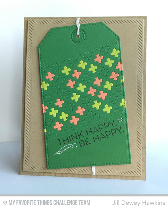 Think Happy Card from Jill Dewey Hawkins featuring the Totally Happy stamp set and Proof Positive Cover-Up Die-namics