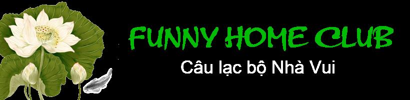 Funny Home Club