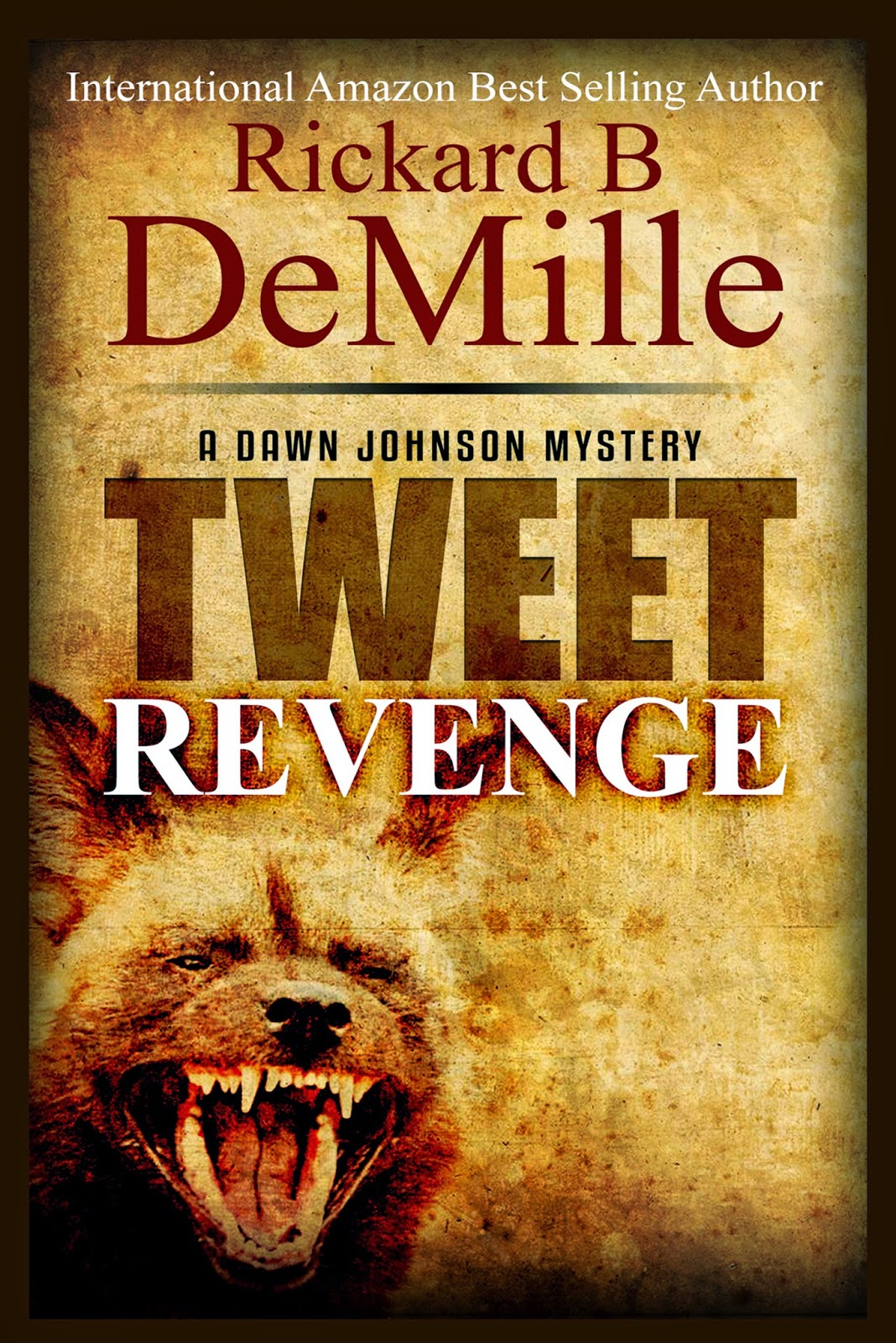 tweet revenge, rickard b demille, dawn johnson