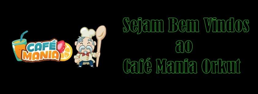 Café Mania Orkut