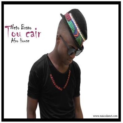 Neto Bravo - Tou Cair (Afro House)