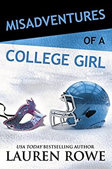 Misadventures of a College Girl by Lauren Rowe (CR)