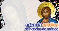 Agencia Católica de Noticias de México