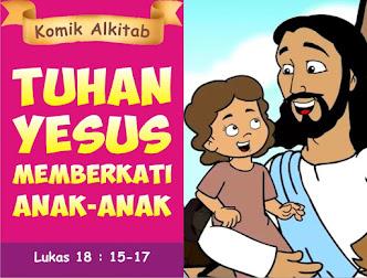 Tuhan Yesus Memberkati Anak-Anak