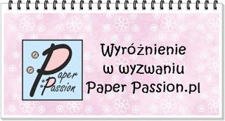 Wyróżnienie od Paper Passion!