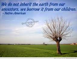 we do not inherit the earth from