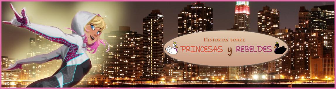 Historias de Princesas y Rebeldes