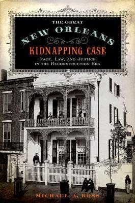 Front Cover: THE GREAT NEW ORLEANS KIDNAPPING CASE