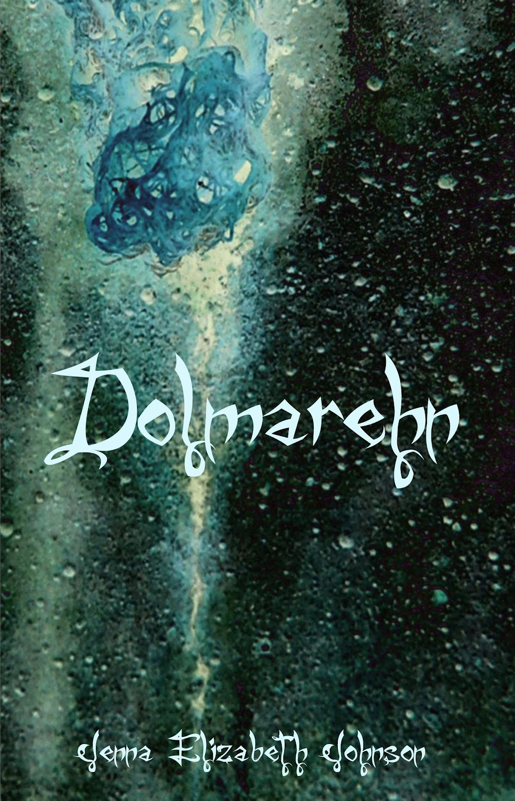 Meghan's Story Continues In Dolmarehn, The Second Book In The Otherworld  Trilogy