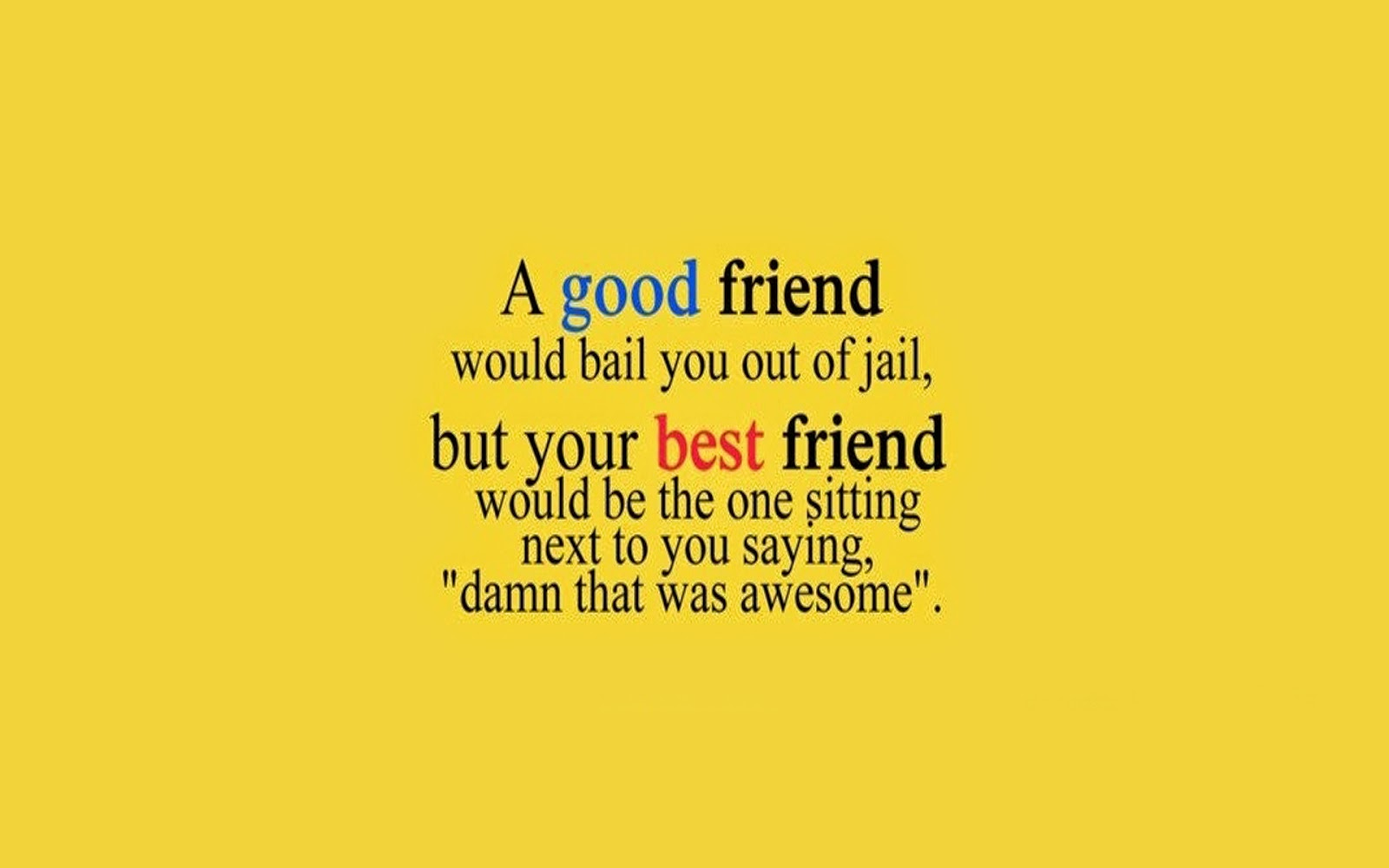 Friendship Quotes, part 5