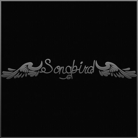 ~SongBird~