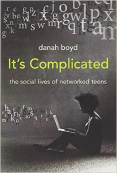 danah boyd, It's complicated