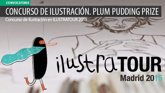 Concurso de Ilustración. Plum Pudding Prize en ILUSTRATOUR 2015