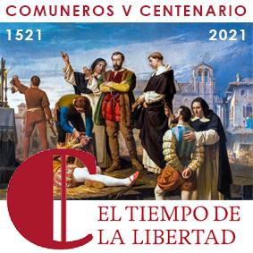"""Exposición """"Comuneros, 500 años"""" en las Cortes de Castilla y León, hasta el 20 de septiembre 2021"""