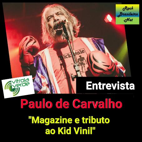 Paulão de Carvalho (Velhas Virgens) - Entrevista