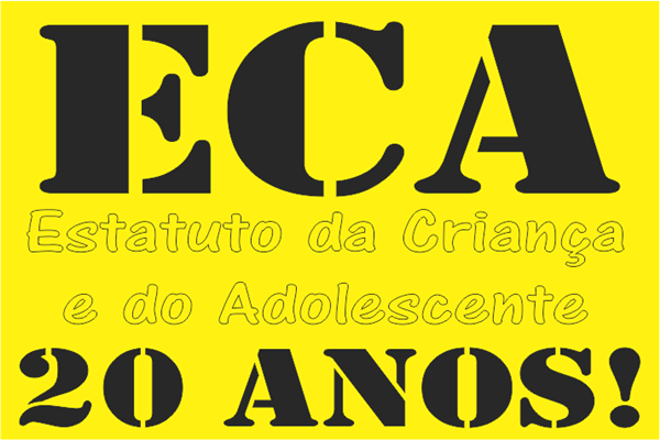 ECA: Estatuto da Criança e do Adolescente - 20 anos!