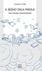 """E' uscito l'ultimo libro di Rossella Frollà: """"Il segno della parola""""..."""