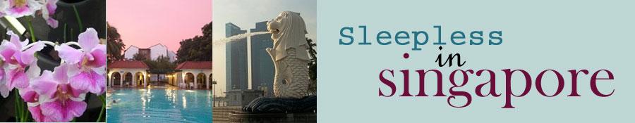 Sleepless in Singapore