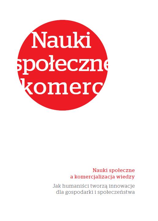 """Okładka publikacji """"Nauki społeczne a komercjalizacja wiedzy"""""""