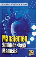 AJIBAYUSTORE  Judul : MANAJEMEN SUMBER DAYA MANUSIA Pengarang : Dra. H. Sadili Samsudin, MM., M.Pd. Penerbit : Putaka Setia