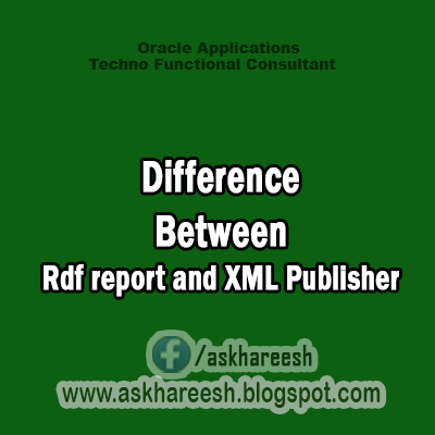 Difference Between Rdf report and XML Publisher