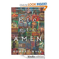 Etc Etc Amen by Howard Male a conspiricy thriller