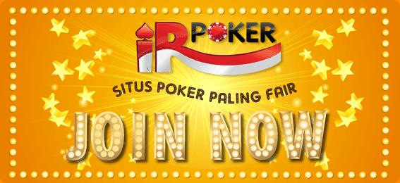 IRPOKER.com Agen Judi Poker Online, Agen Judi Domino Online Indonesia AMAN & TERPERCAYA
