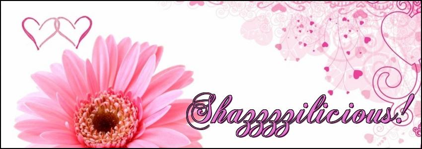 Shazilicious