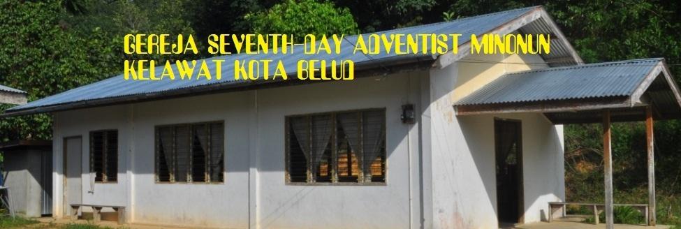 GEREJA SEVENTH-DAY ADVENTIST MINONUN KOTA BELUD SABAH