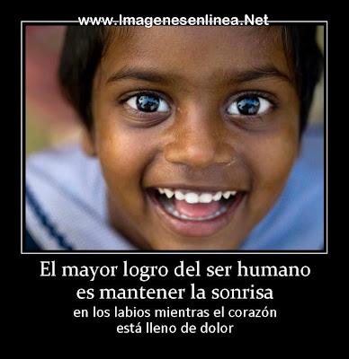 El mayor logro del ser humano es mantener la sonrisa en los labios mientras....