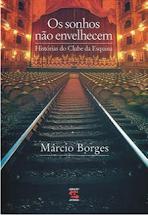 Os Sonhos não Envelhecem – Márcio Borges