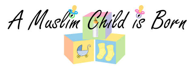A Muslim Child is Born