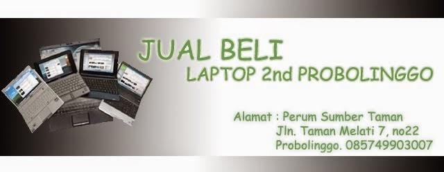 Jual Beli Laptop 2nd Probolinggo