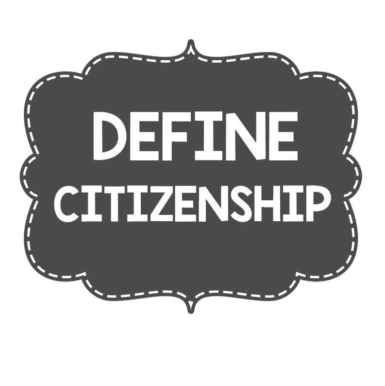 what is citizenship Use these resources to introduce students to how the american people elect national leaders, the laws that govern the nation, and the three branches of government.