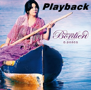 Vanilda Bordieri - A Pesca - Playback 2011