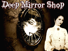 Deep Mirror - La tienda de Bathory Doll