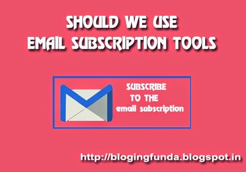 email subscription tools a review by BloggingFunda