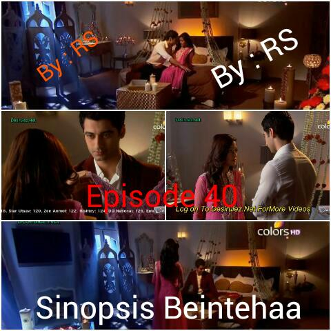 Sinopsis Beintehaa Episode 40