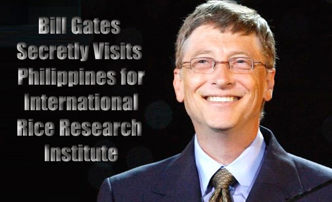 Bill Gates Secretly Visits Philippines for International Rice Research Institute